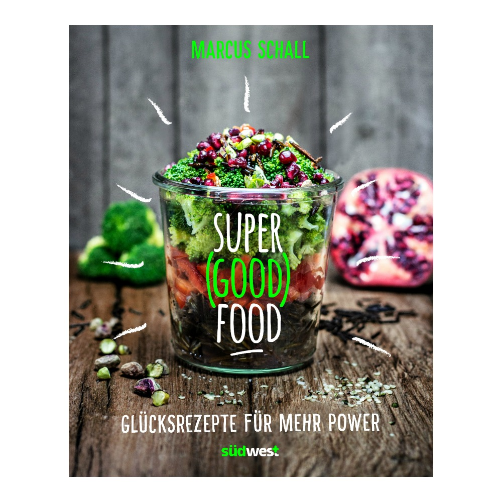 Super Good Foods von Marcus Schall