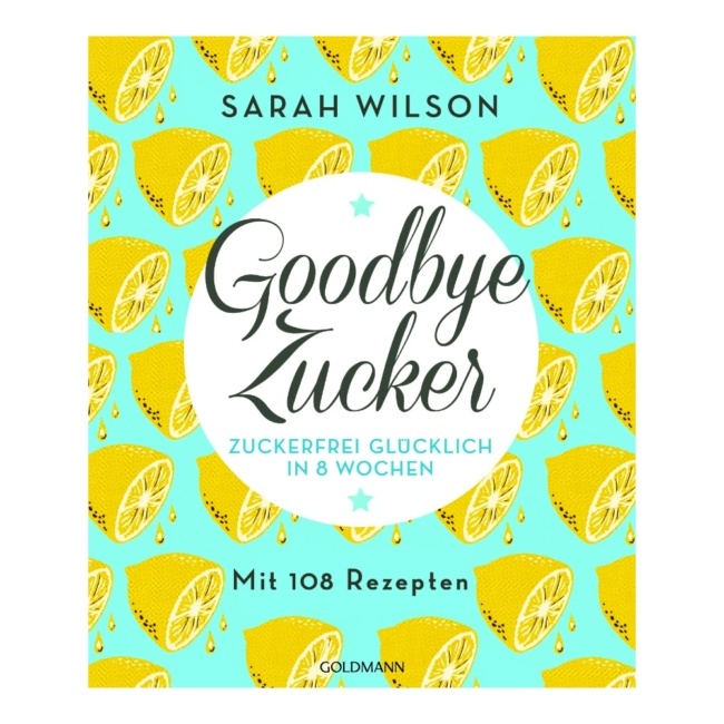 Goodbye Zucker Sarah Wilson Goldmann