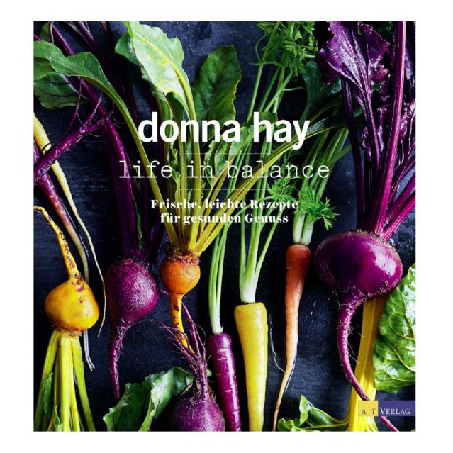 Donna Hay_Kochbuch Life in Balance_AT Verlag