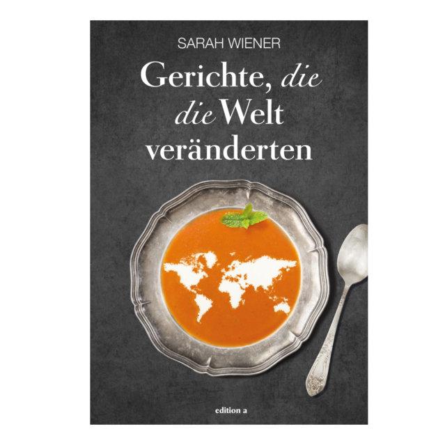 Cover Gerichte die die Welt veränderten
