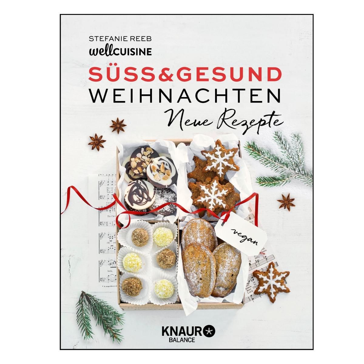 Cover Weihnachten Süss und Gesund Neue Rezepte