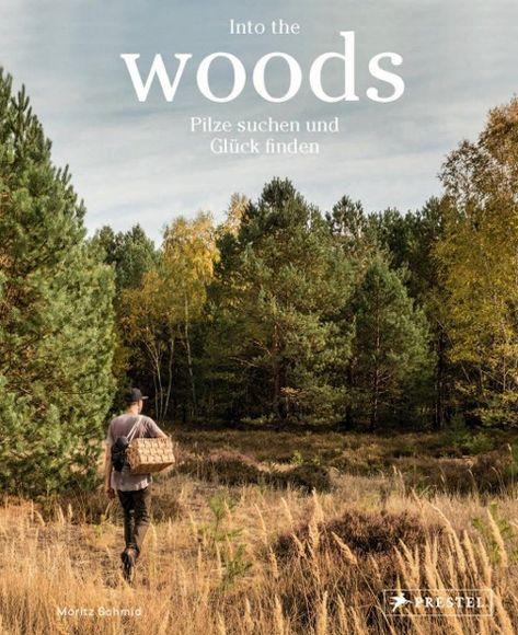 Into the woods von Moritz Schmid