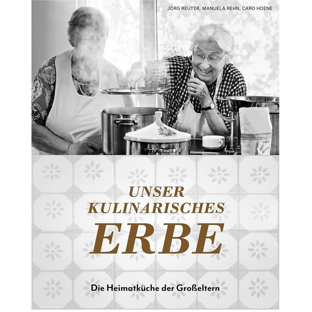 Kochbuch Unser Kulinarisches Erbe