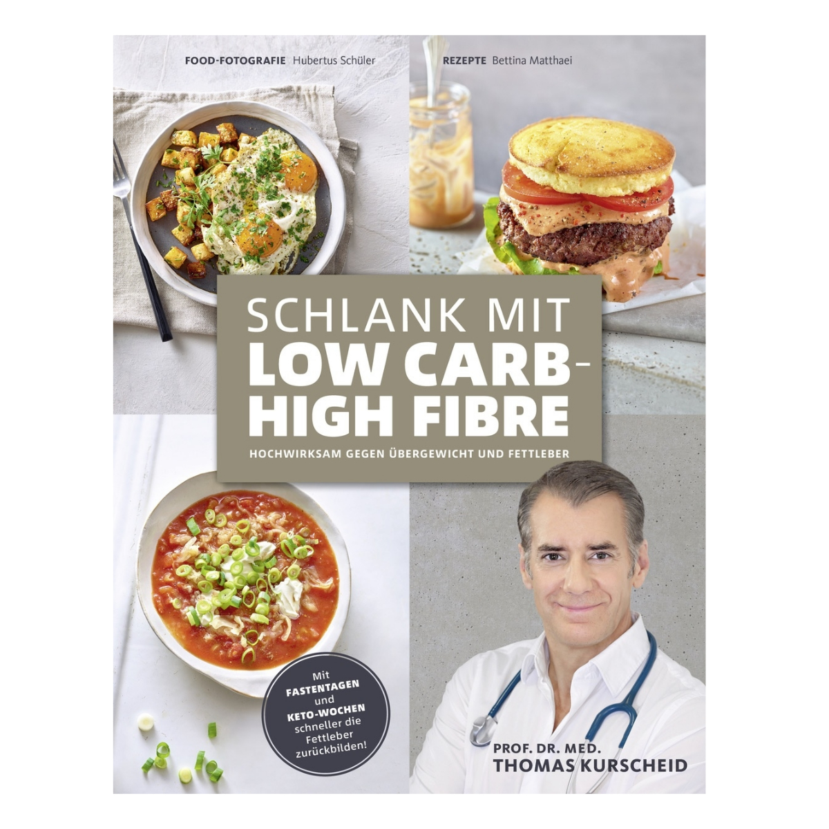 Low Carb High Fibre Kochbuch