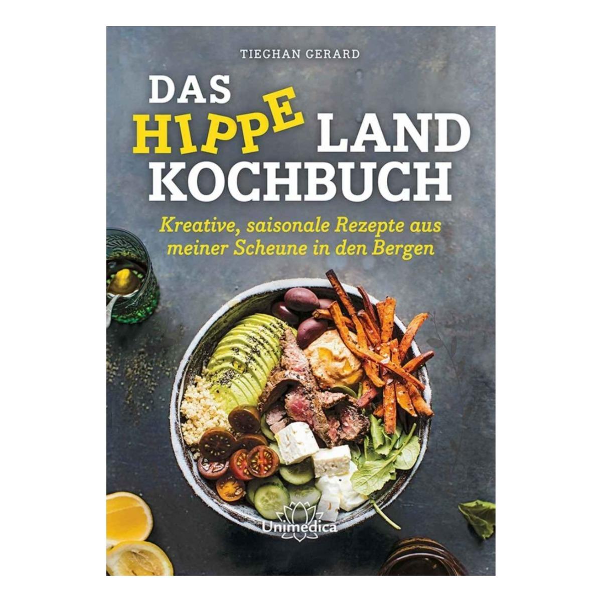 Das Hippe Land Kochbuch