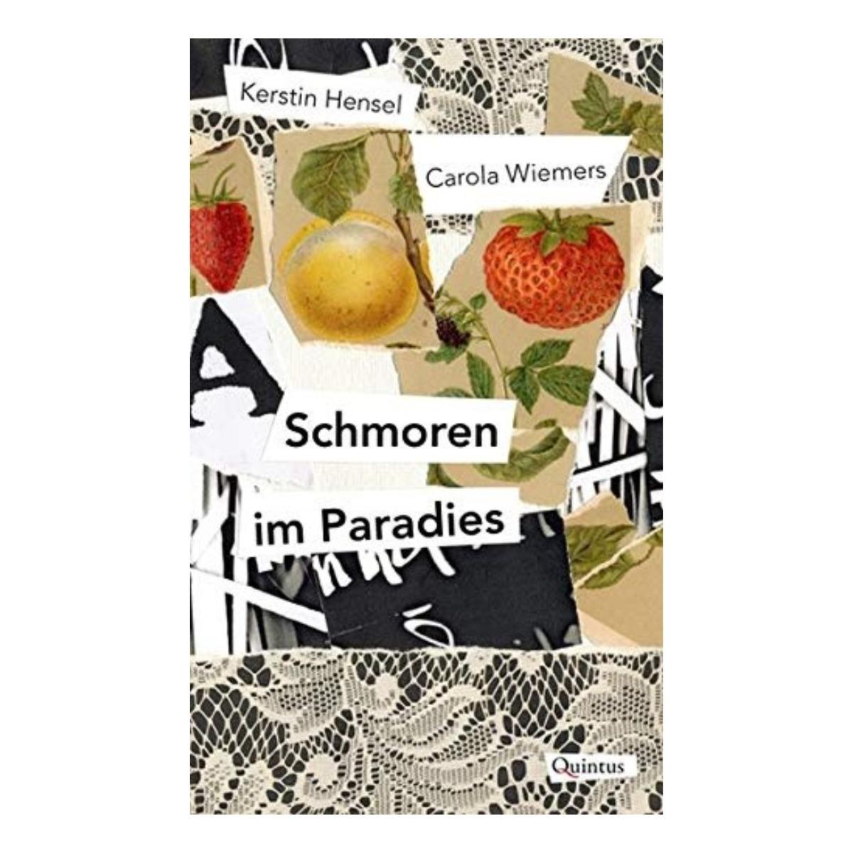 Schmoren im Paradies Quentin Verlag