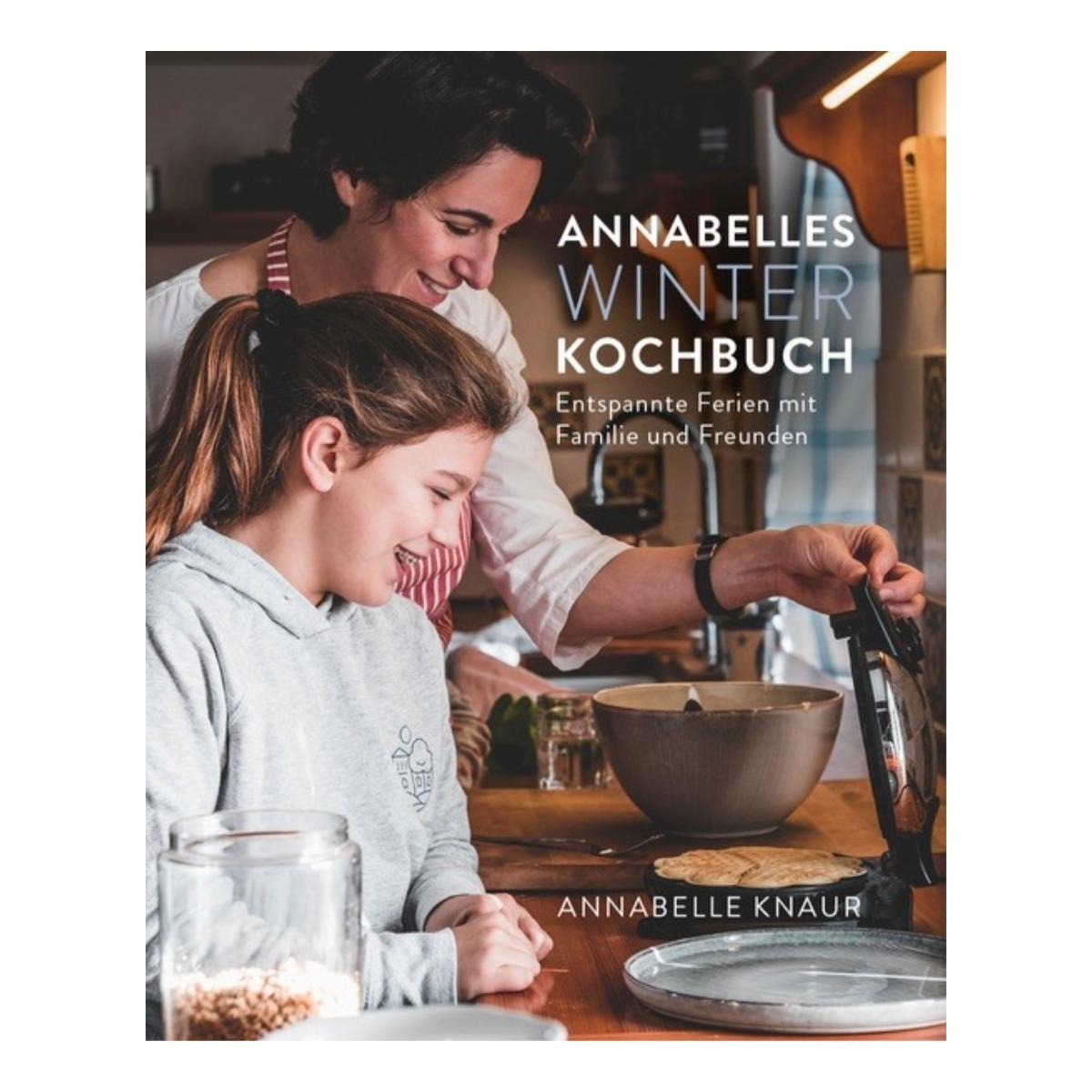 Annabellas Winterkochbuch
