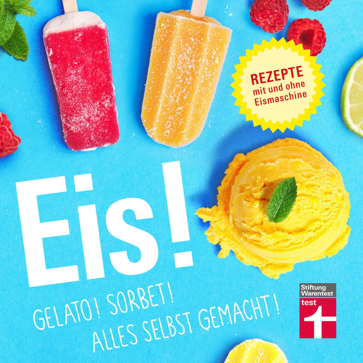 Rezepte Eis! Gelato! Sorbeti Stiftung Warentest